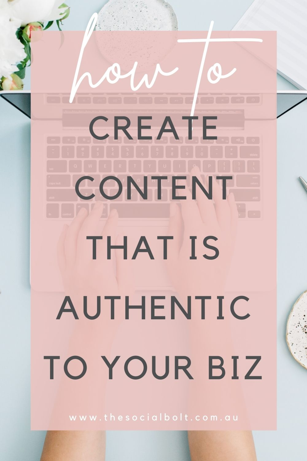 creating-authentic-content-for-your-business