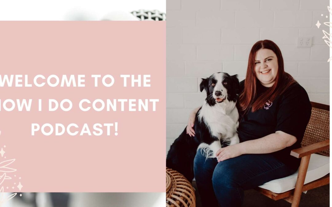 Welcome to the How I Do Content Podcast