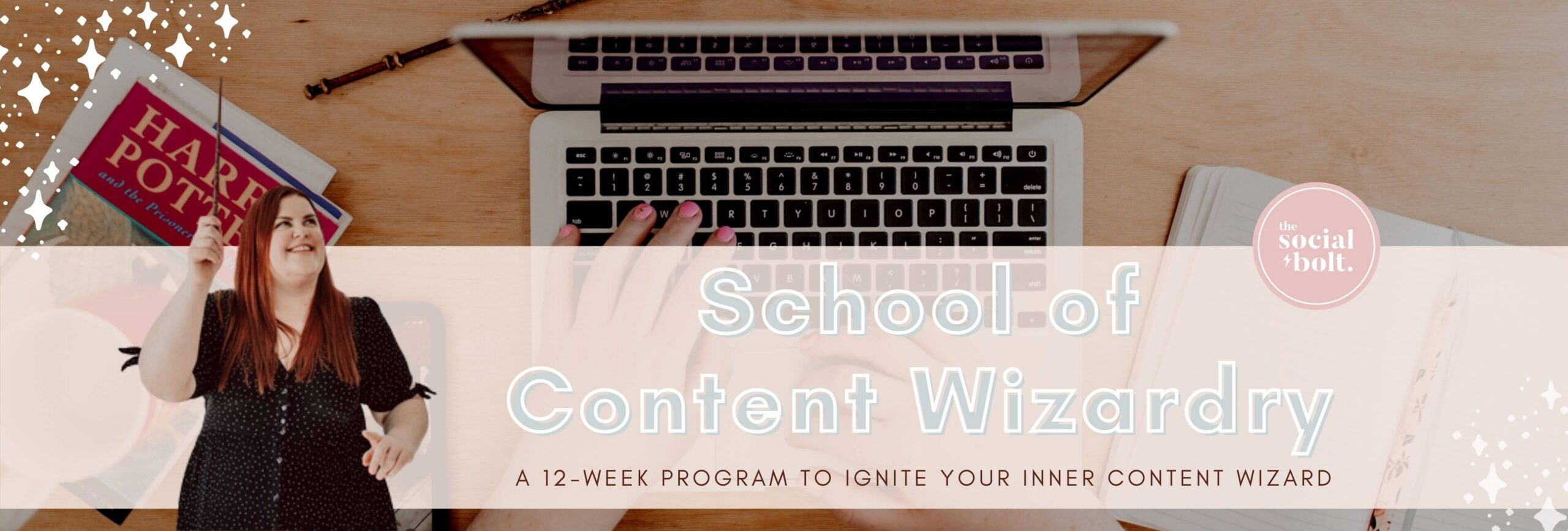The Social Bolt School of Content Wizardry